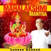 Mahalakshmi Mantra de Suresh Wadkar