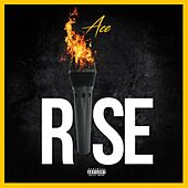 Rise by Ace