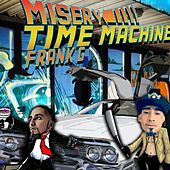 Time Machine S & C by Misery (Rap)