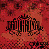 Crown The Youth - Single by Brookroyal