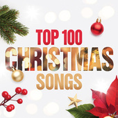 Top 100 Christmas Songs van Various Artists