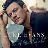 Love Is a Battlefield de Luke Evans