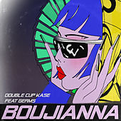 Boujianna by Double Cup Kase