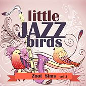 Little Jazz Birds, Vol. 2 by Zoot Sims