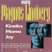 Lindberg: Kinetics - Marea - Joy by Jukka-Pekka Saraste
