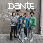 Aïe, aïe, aïe de Dante