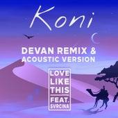 Love Like This (feat. Svrcina) von Koni