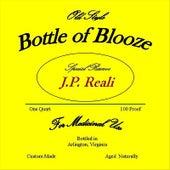 Bottle of Blooze by J.P. Reali