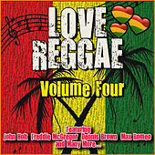 Love Reggae: Volume Four von Various Artists