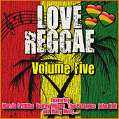 Love Reggae: Volume Five by Various Artists