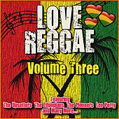 Love Reggae: Volume Three von Various Artists