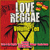 Love Reggae: Volume Ten de Various Artists
