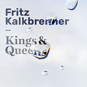 Kings & Queens by Fritz Kalkbrenner