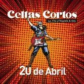 20 de abril (feat. Fito y Fitipaldis & IZAL) by Celtas Cortos