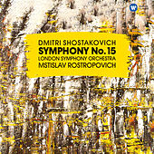 Shostakovich: Symphony No. 15, Op. 141 de Mstislav Rostropovich