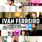 La estación de la calle Perdido (Canción original de la película Litus) de Ivan Ferreiro