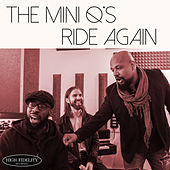Ride Again de The Mini Q's