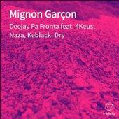 Mignon Garçon de Deejay Pa Fronta
