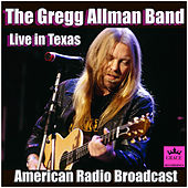 The Gregg Allman Band Live in Texas (Live) de Gregg Allman
