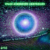 Journey to the Core of the Unknown Sphere by Space Dimension Controller