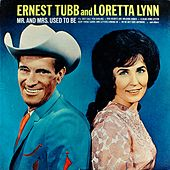 Mr. And Mrs. Used To Be de Loretta Lynn