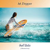 Surf Ride (Remastered 2019) by Art Pepper