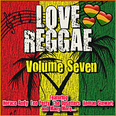 Love Reggae: Volume Seven by Various Artists