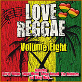 Love Reggae: Volume Eight by Various Artists