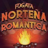 Fogata Norteña Romantica by Various Artists