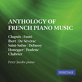 Anthology of French Piano Music by Peter Jacobs