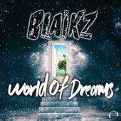 World of Dreams by Blaikz
