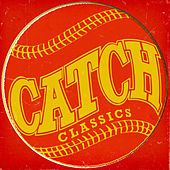 Catch Classics von Various Artists