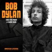 Bob Dylan - Shelter From A Hard Rain von Bob Dylan