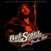 Bob Seger - Boston 77  Volume 2 de Bob Seger
