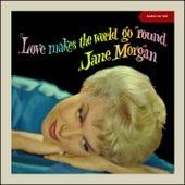 Love Make the World Go Round (Album of 1961) di Jane Morgan