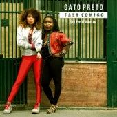 Fala Comigo (DJ Emil Remix) von Gato Preto