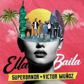 Ella Baila by La Super Banda