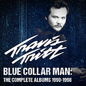 Blue Collar Man: The Complete Albums 1990-1998 de Travis Tritt