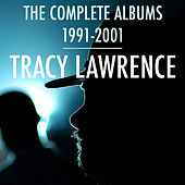The Complete Albums 1991-2001 by Tracy Lawrence