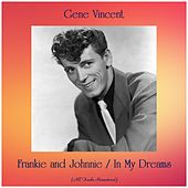 Frankie and Johnnie / In My Dreams (All Tracks Remastered) de Gene Vincent