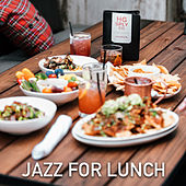 Jazz for Lunch by Various Artists