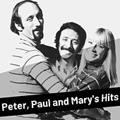 Peter, Paul and Mary's Hits von Peter, Paul and Mary