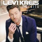 Faith by Levi Kreis