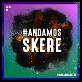Andamos Skere by Switch