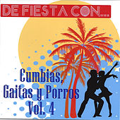 De Fiesta Con... Cumbias, Gaitas y Porros, Vol. 4 de Various Artists
