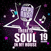 There is Soul in My House - Purple Music All Stars, Vol. 19 by Various Artists