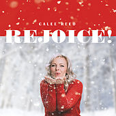 Rejoice! by Calee Reed