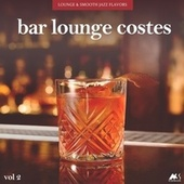 Bar Lounge Costes Vol.2 by Various Artists