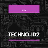 Techno-Id2 by Tosch