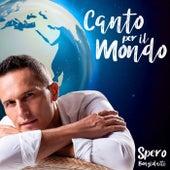 Canto per il mondo by Spero Bongiolatti
